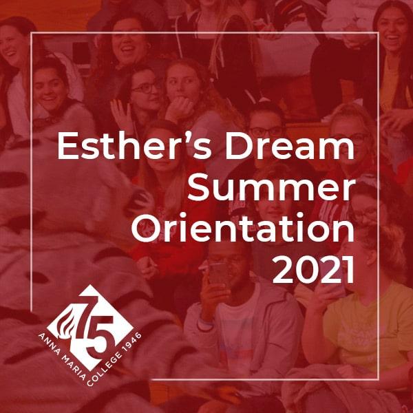 Esther's Dream Summer Orientation